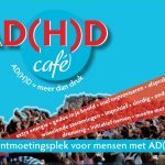 ADHD/ADD Café in Den Pimpelaer